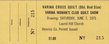 A raffle ticket for offering the quilt to the winner.