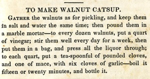 Walnut catsup recipe from The Virginia House Wife, 1846.